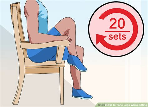 How To Tone Legs While Sitting 11 Steps (with Pictures