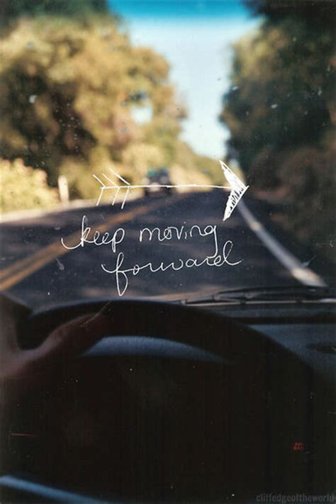 Keep Moving Forward Pictures, Photos, and Images for ...