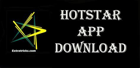 hotstar app free hotstar apk downlaod