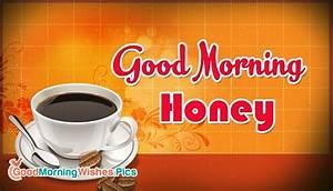 Good Morning Honey @ GoodMorningWishes.Pics