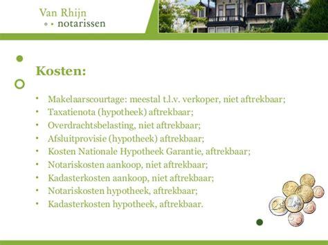 Huis Kopen Berekenen Kosten by Notariskosten Bij Aankoop Huis