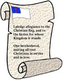 I Pledge Allegiance to the Christian Flag