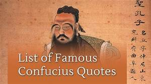 List of Famous Confucius Quotes | Eastern Wisdom