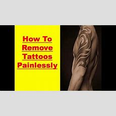 How To Remove A Tattoo Without Tattoo Removal Cream  Youtube