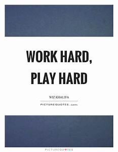 Work Hard Quotes | Work Hard Sayings | Work Hard Picture ...