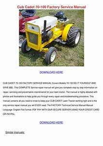 Cub Cadet 70 100 Factory Service Manual By Sebastianpinson
