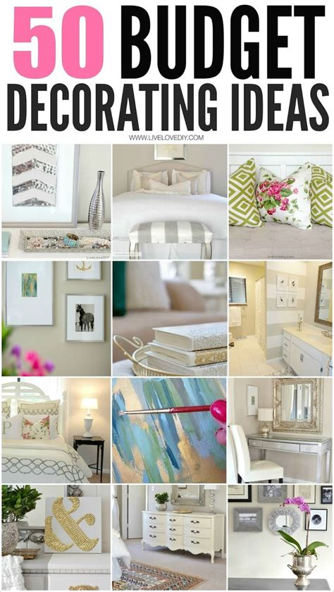 Decorating Ideas On A Budget by 50 Budget Decorating Tips You Should Livelovediy