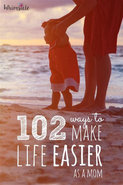 102 Ways to Make Life as a Mom Easier   No Guilt Mom