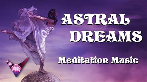 Astral Dreams (astral Projection, Obe