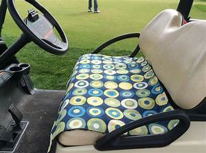Make Your Own Golf Car Seat Cover  With Images