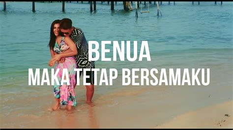 Pablo Benua Maka Tetap Bersamaku Official Lyrics Video