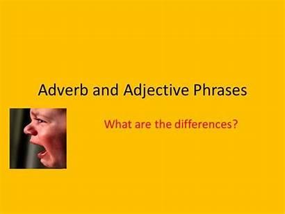 Adjective Adverb Phrases Authorstream