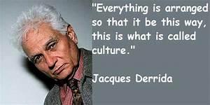 Goals of scienc... Derrida Jacques Quotes