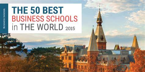 Best School Best Business Schools In The World Business Insider