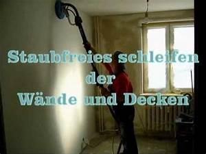 Dielenboden Aufarbeiten Ohne Schleifen : staubfreies schleifen der w nde und decken youtube ~ Lizthompson.info Haus und Dekorationen