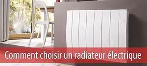 Radiateur Electrique Economie D Energie : comment choisir un radiateur lectrique mod les avantages ~ Dailycaller-alerts.com Idées de Décoration
