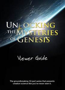 Unlocking The Mysteries Of Genesis Viewer Guide  By
