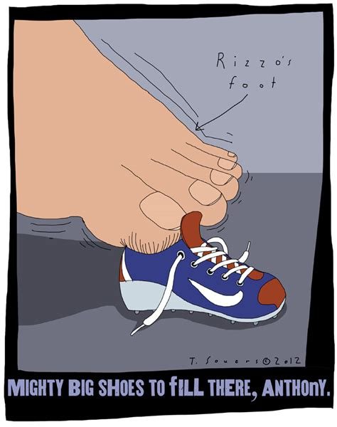 hey anthony rizzo    mighty big shoes youve