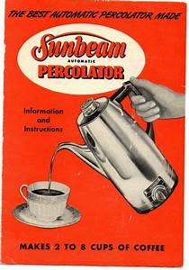 Vintage 1950 U0026 39 S Sunbeam Percolator Manual Instructions
