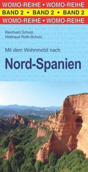mit dem wohnmobil nach spanien cergids 02 mit dem wohnmobil nach spanien nord