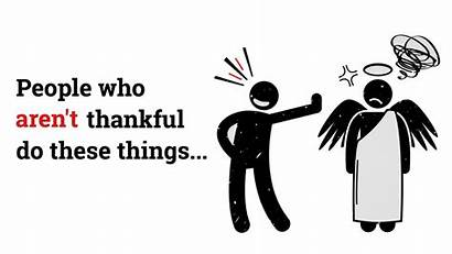 Ungrateful Thankful Aren Avoid Behaviors Quotes They