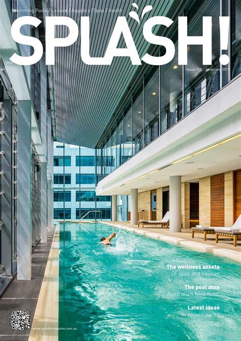 SPLASH June July 2017 by The Intermedia Group Issuu