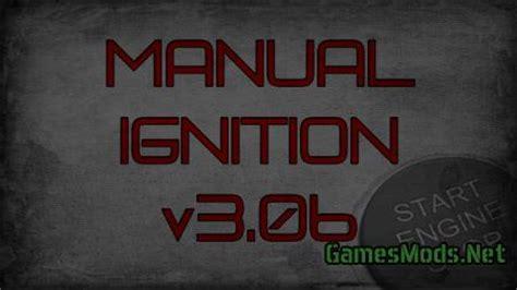 manual ignition  fs   gamesmodsnet fs