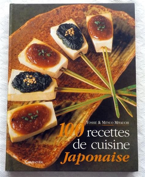 recettes cuisine japonaise miyauchi yoshié et mitsuo 100 recettes de cuisine