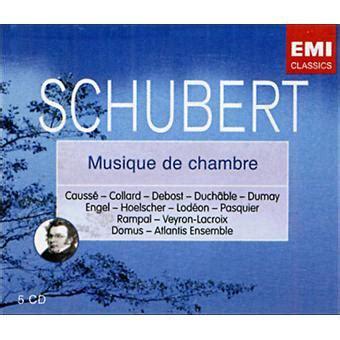 la musique de chambre la musique de chambre coffret franz schubert cd