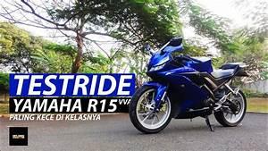 Test Ride Yamaha R15 Vva -  Motovlogindonesia