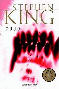 Cujo by Stephen King — Reviews, Discussion, Bookclubs, Lists