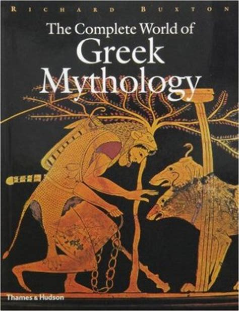 complete world  greek mythology  richard buxton
