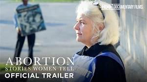 Abortion: Stories Women Tell (HBO Documentary Films) - YouTube
