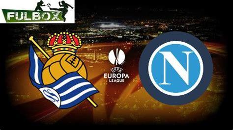 Real Sociedad Vs Napoli EN VIVO Hora, Canal, Dónde Ver ...