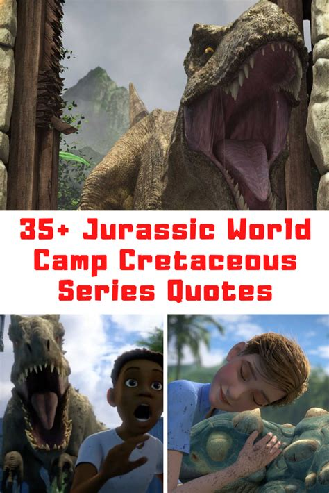 jurassic world camp cretaceous quotes guide  moms