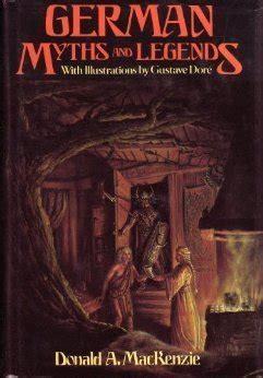 german myths  legends  donald  mackenzie