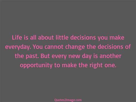 life     decisions   life
