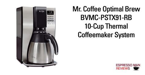 Get performance ratings and pricing on the mr this mr. Mr. Coffee Optimal Brew BVMC-PSTX91-RB 10-Cup Thermal ...