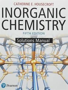 Inorganic Chemistry Housecroft 3rd Edition Solutions