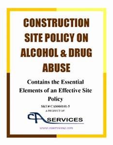 alcohol and drug abuse policy template - construction site policy on alcohol drug abuse template