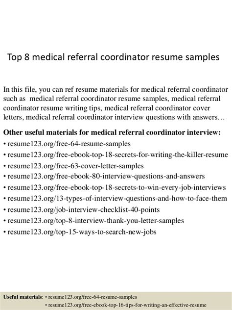 top 8 referral coordinator resume sles