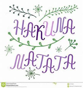 hakuna matata lettering with floral elements stock vector With hakuna matata lettering