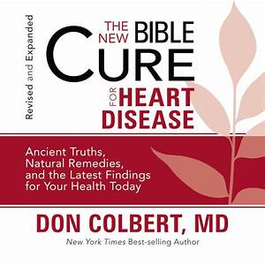 Download The New Bible Cure for Heart Disease Audiobook by Don Colbert for just $5 95
