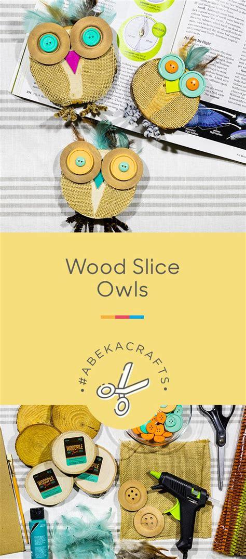 wood slice owls  images homeschool crafts owl