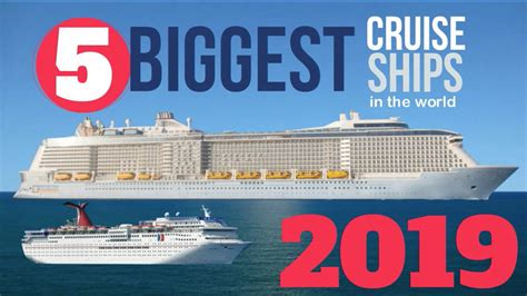 Biggest Passenger Ships In The World by World S 5 Largest Cruise Ships In 2019