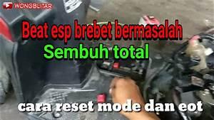 Cara Reset Mode Injeksi Honda Beat Esp