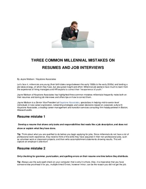 three common millennial mistakes on resumes and interviews