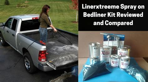 linerxtreeme spray  bedliner kit reviewed  compared