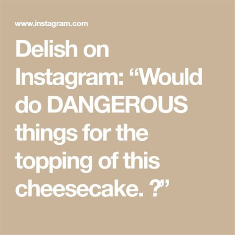 """It has a lovely sweet and nutty/buttery date and walnut filling, which lies in the middle of two buttery layers of cake/bun/scone. Delish on Instagram: """"Would do DANGEROUS things for the topping of this cheesecake. 😱"""" in 2020 ..."""
