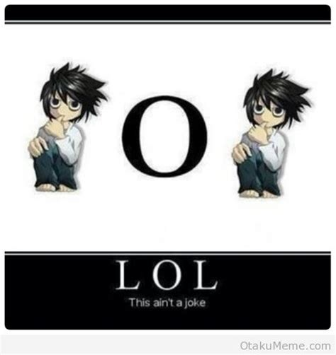 L Meme - otaku meme 187 anime and cosplay memes 187 death note